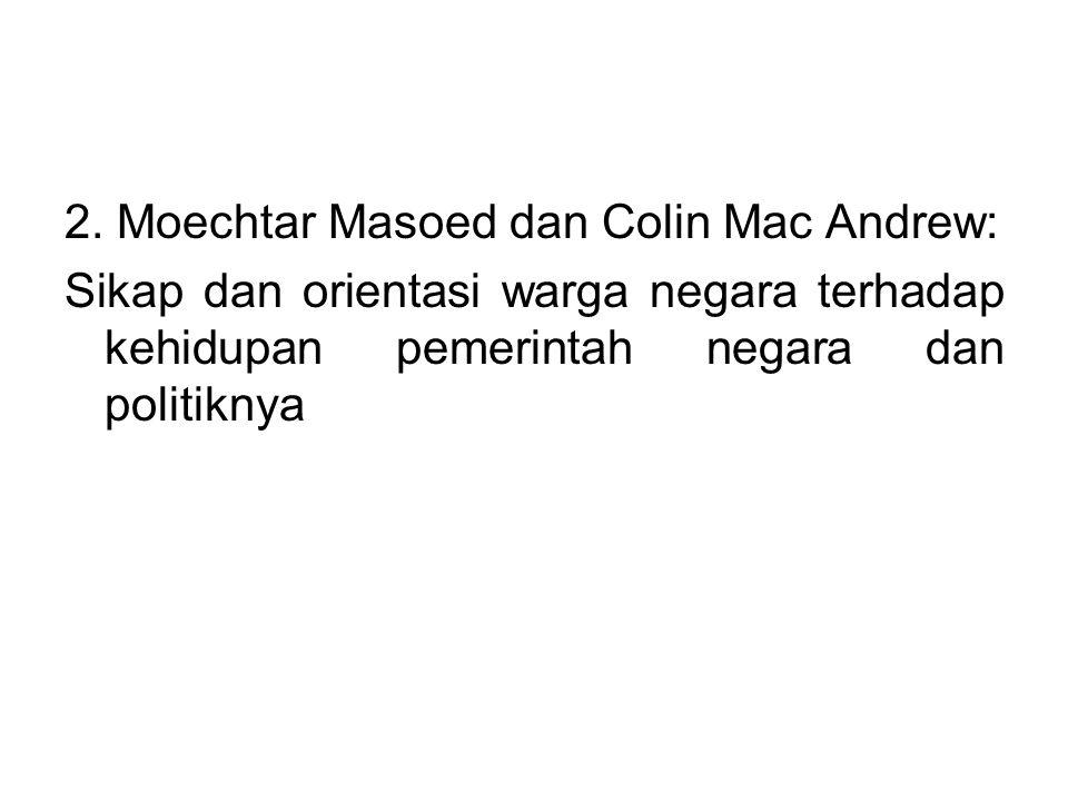 2. Moechtar Masoed dan Colin Mac Andrew: