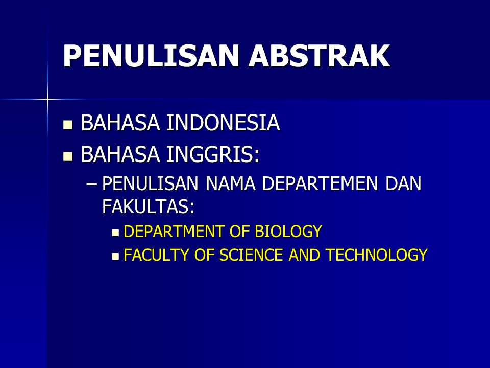 PENULISAN ABSTRAK BAHASA INDONESIA BAHASA INGGRIS: