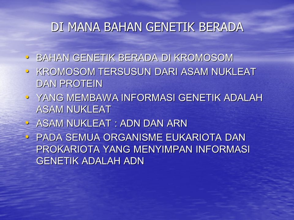 DI MANA BAHAN GENETIK BERADA