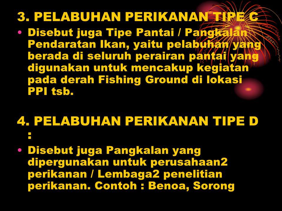 3. PELABUHAN PERIKANAN TIPE C