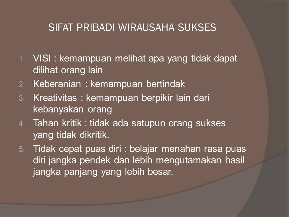 SIFAT PRIBADI WIRAUSAHA SUKSES