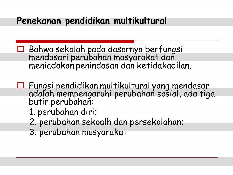 Penekanan pendidikan multikultural