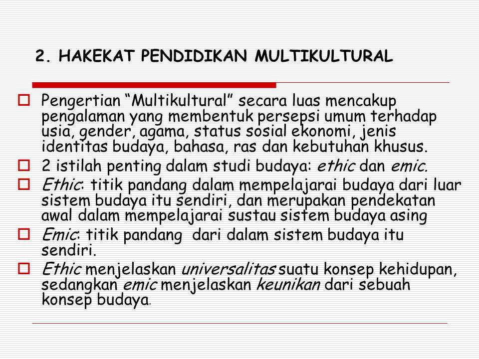 2. HAKEKAT PENDIDIKAN MULTIKULTURAL