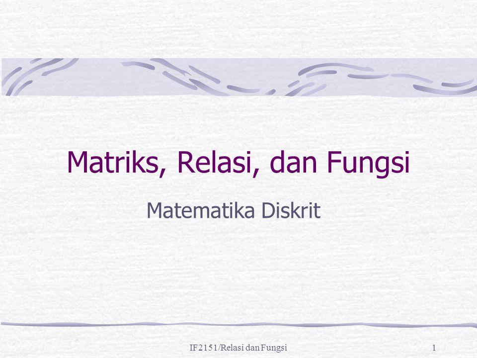 Matriks, Relasi, dan Fungsi