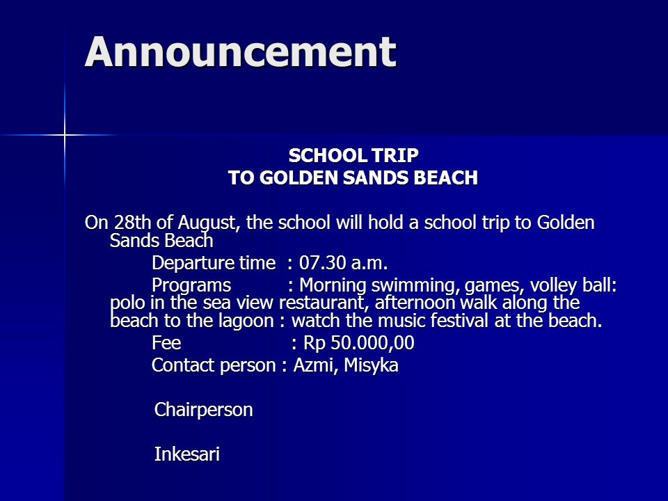 Announcement SCHOOL TRIP TO GOLDEN SANDS BEACH