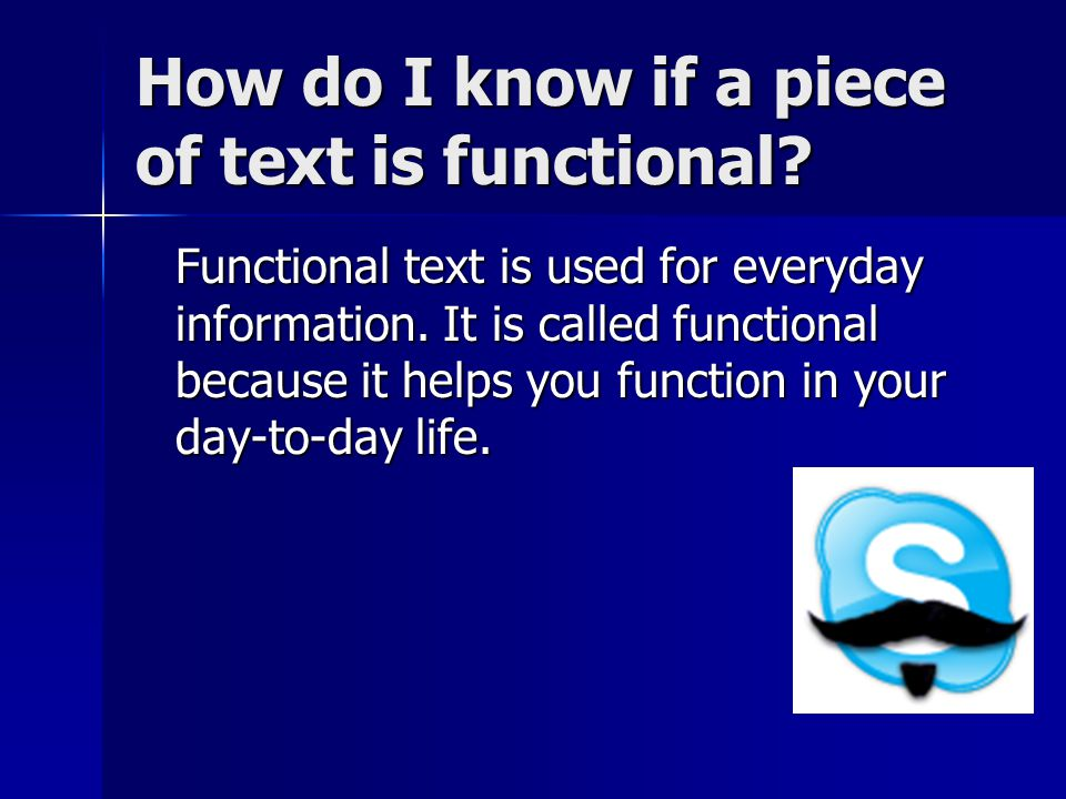 How do I know if a piece of text is functional