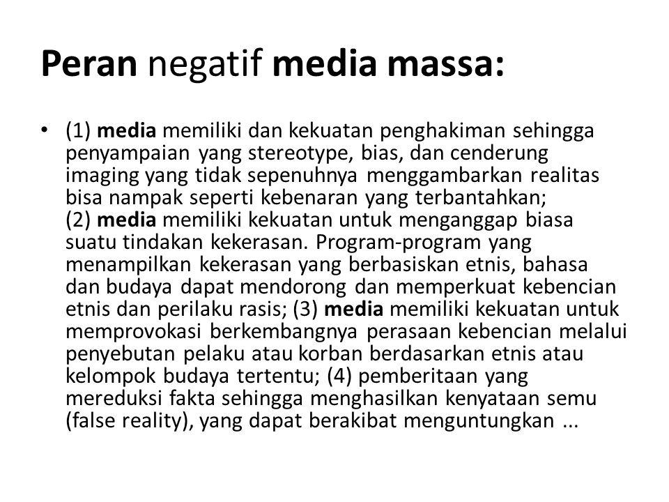 Peran negatif media massa: