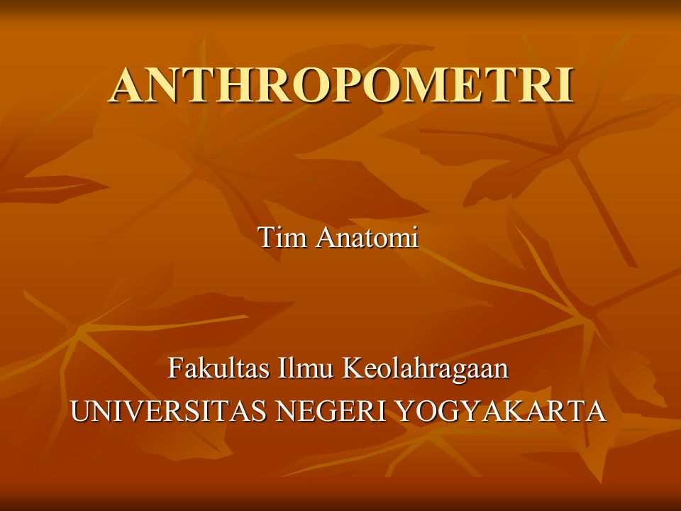 Tim Anatomi Fakultas Ilmu Keolahragaan UNIVERSITAS NEGERI YOGYAKARTA