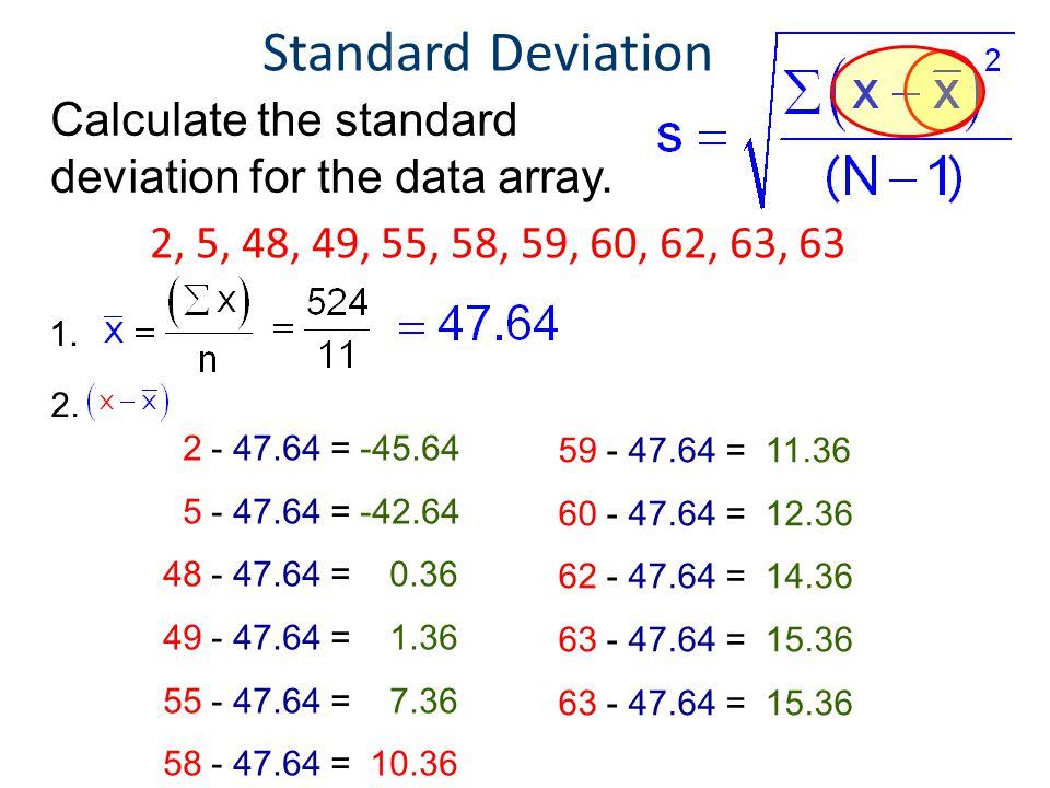 Standard Deviation Statistics. Principles of EngineeringTM. Unit 4 – Lesson 4.1 - Statistics. Calculate the standard deviation for the data array.