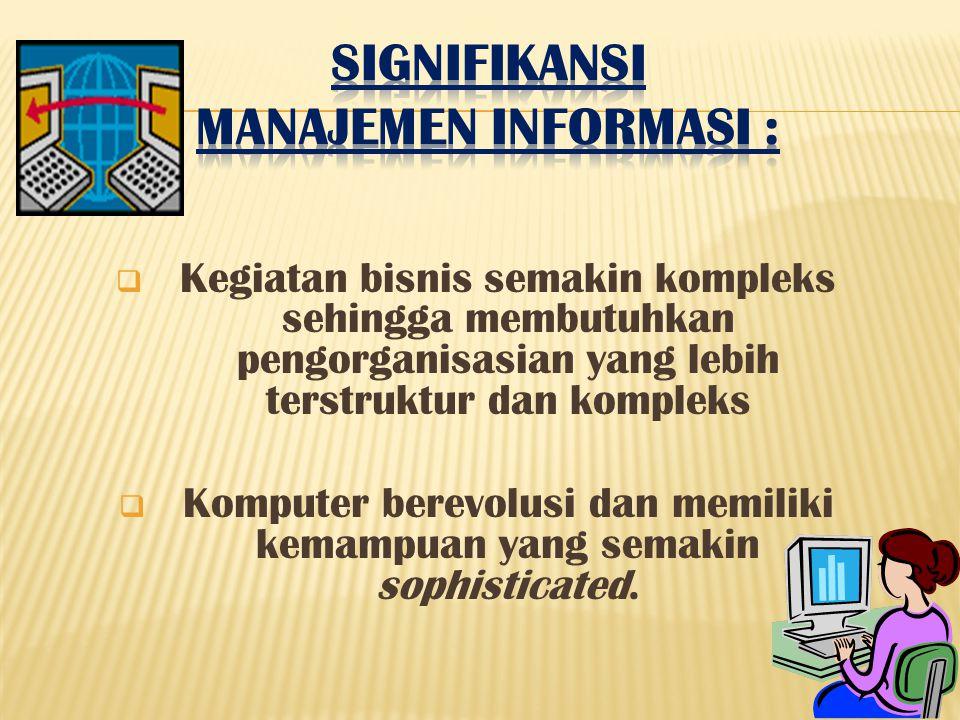 SIGNIFIKANSI manajemen informasi :