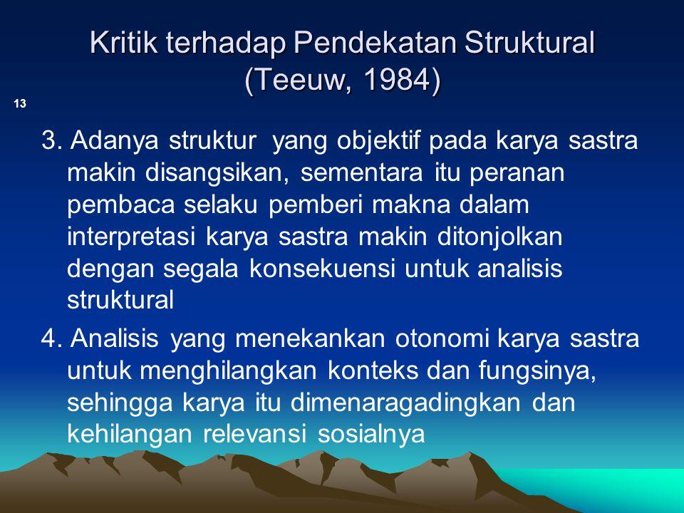 Kritik terhadap Pendekatan Struktural (Teeuw, 1984)