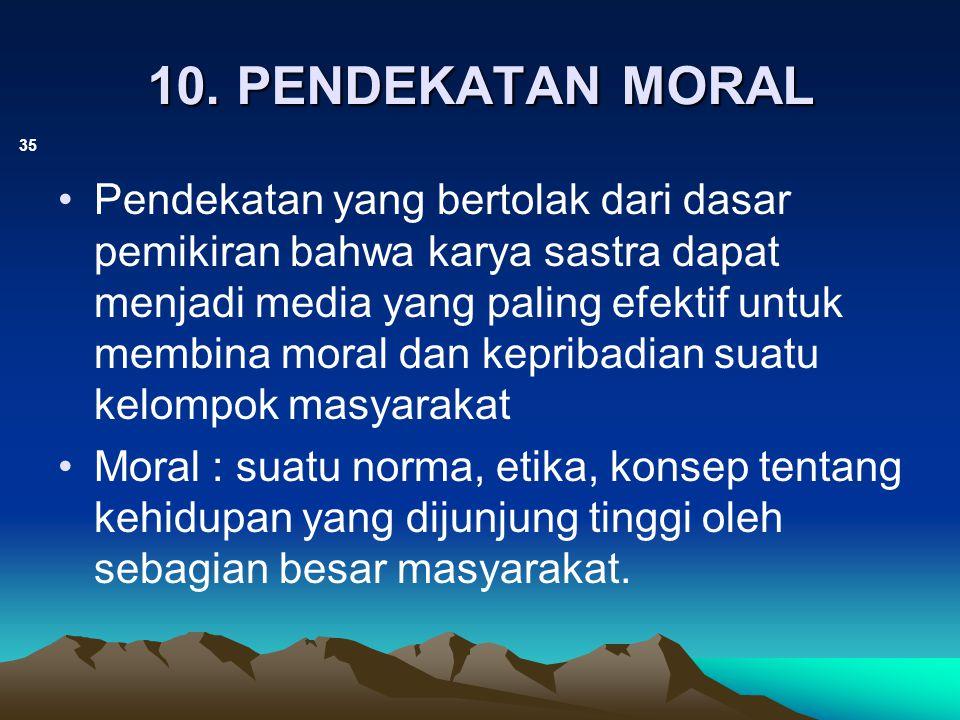10. PENDEKATAN MORAL