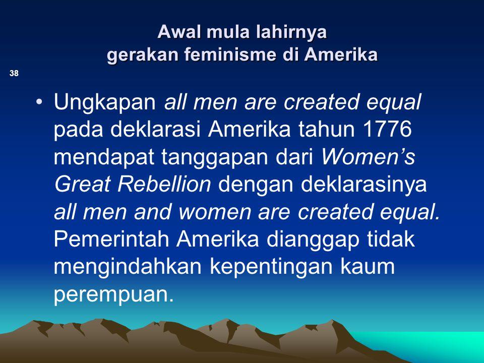Awal mula lahirnya gerakan feminisme di Amerika