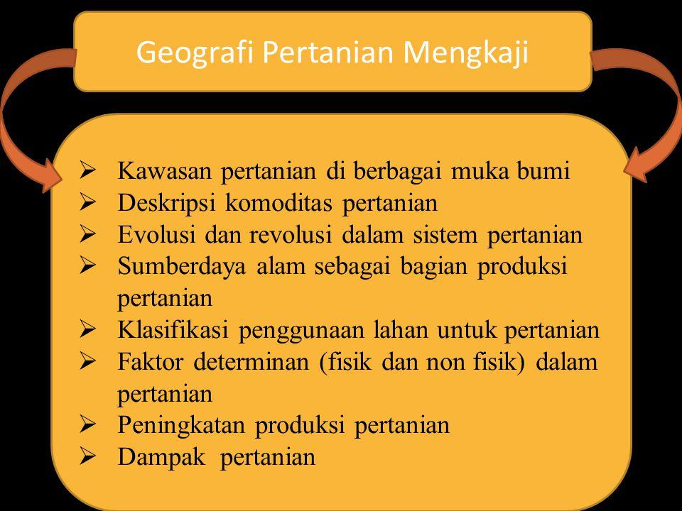 Geografi Pertanian Mengkaji