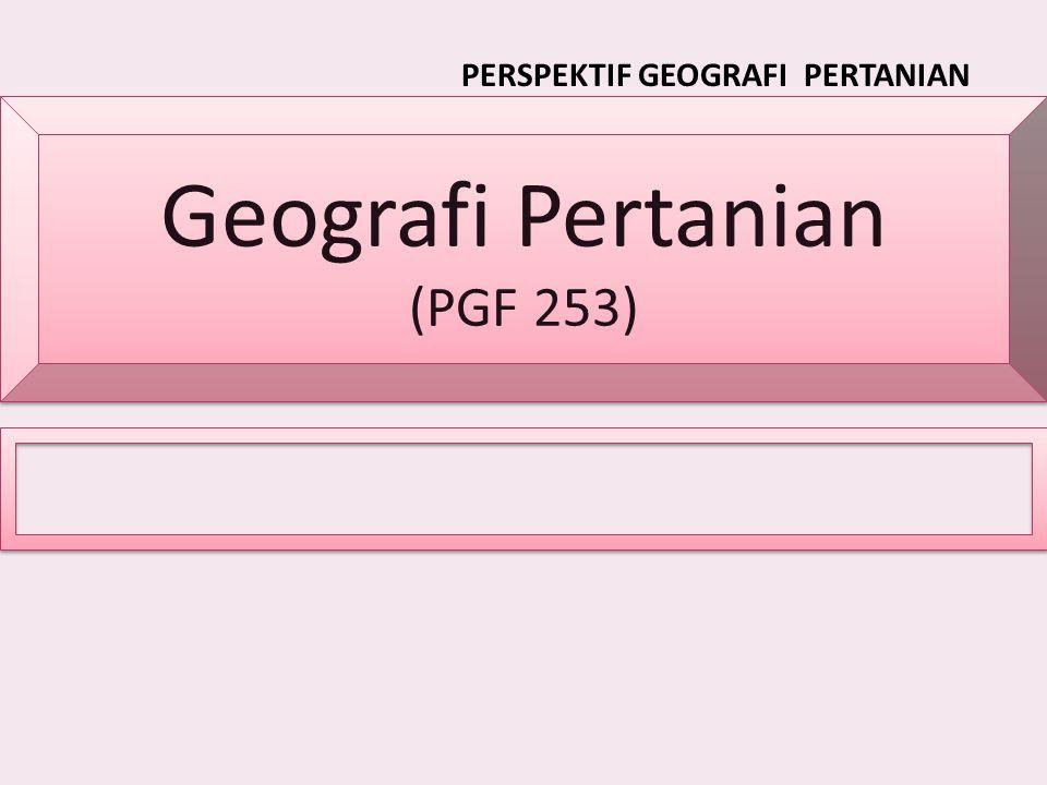 PERSPEKTIF GEOGRAFI PERTANIAN