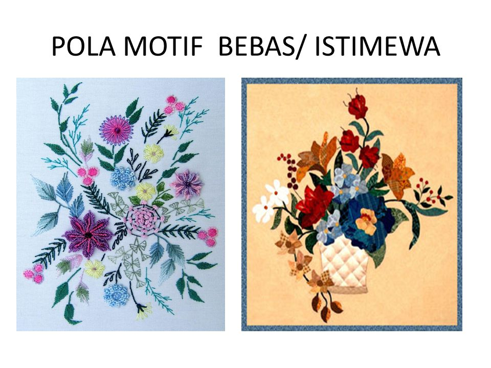 POLA MOTIF BEBAS/ ISTIMEWA