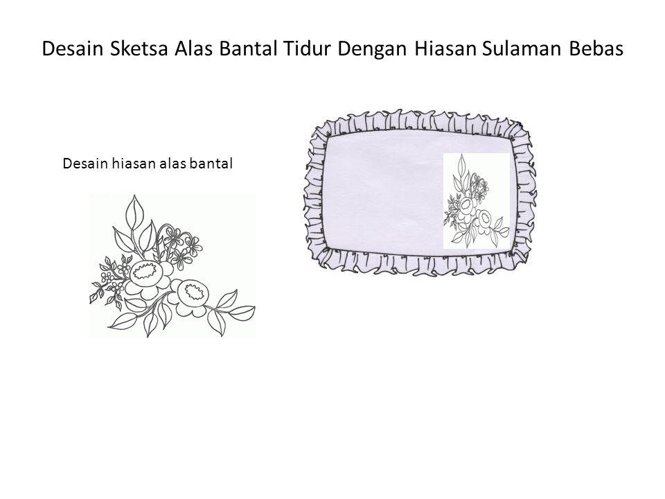 Desain Sketsa Alas Bantal Tidur Dengan Hiasan Sulaman Bebas