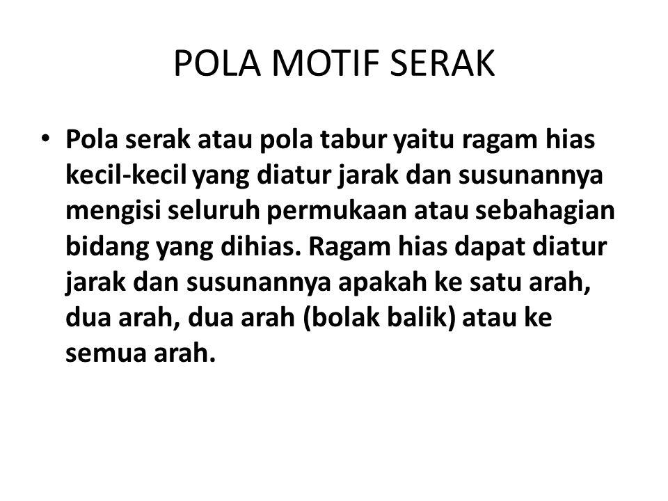 POLA MOTIF SERAK