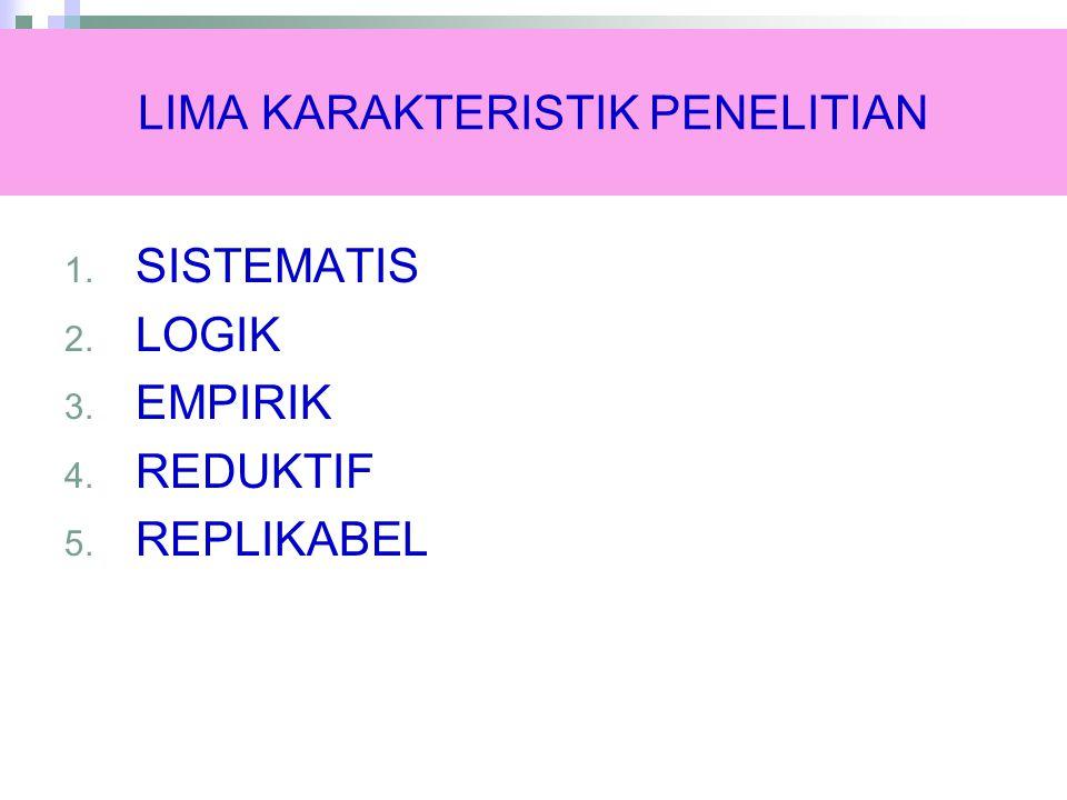 LIMA KARAKTERISTIK PENELITIAN