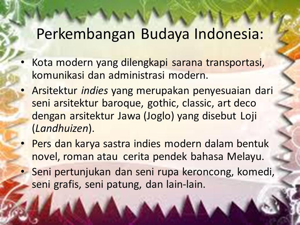 Perkembangan Budaya Indonesia: