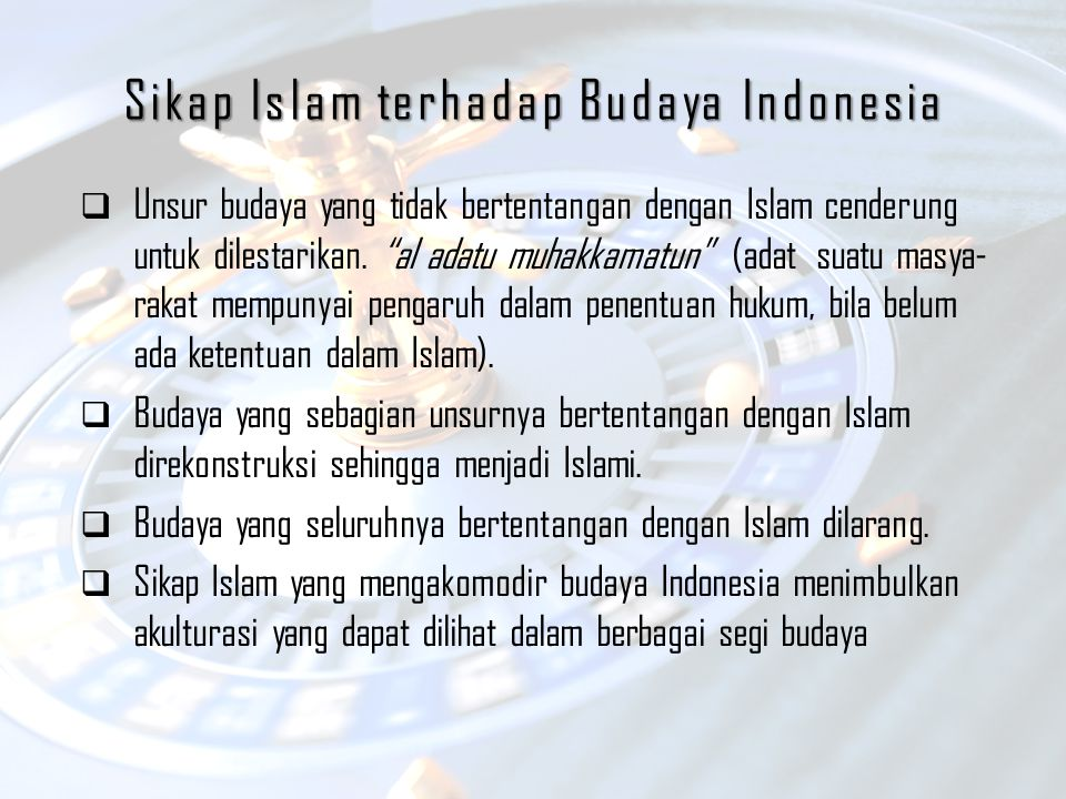 Sikap Islam terhadap Budaya Indonesia