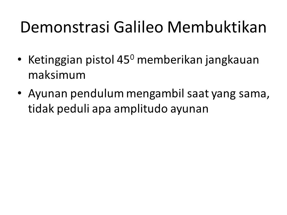 Demonstrasi Galileo Membuktikan
