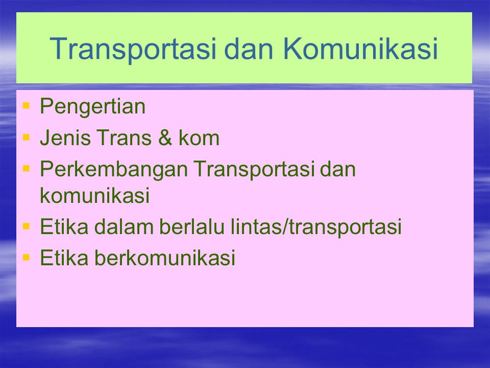 Transportasi dan Komunikasi