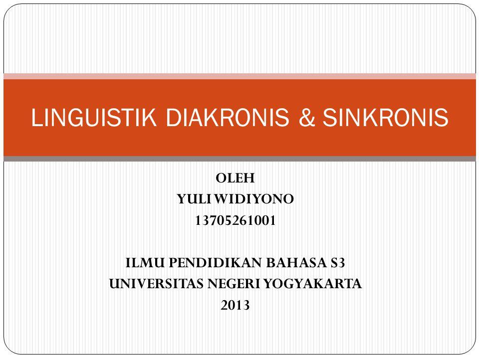 LINGUISTIK DIAKRONIS & SINKRONIS