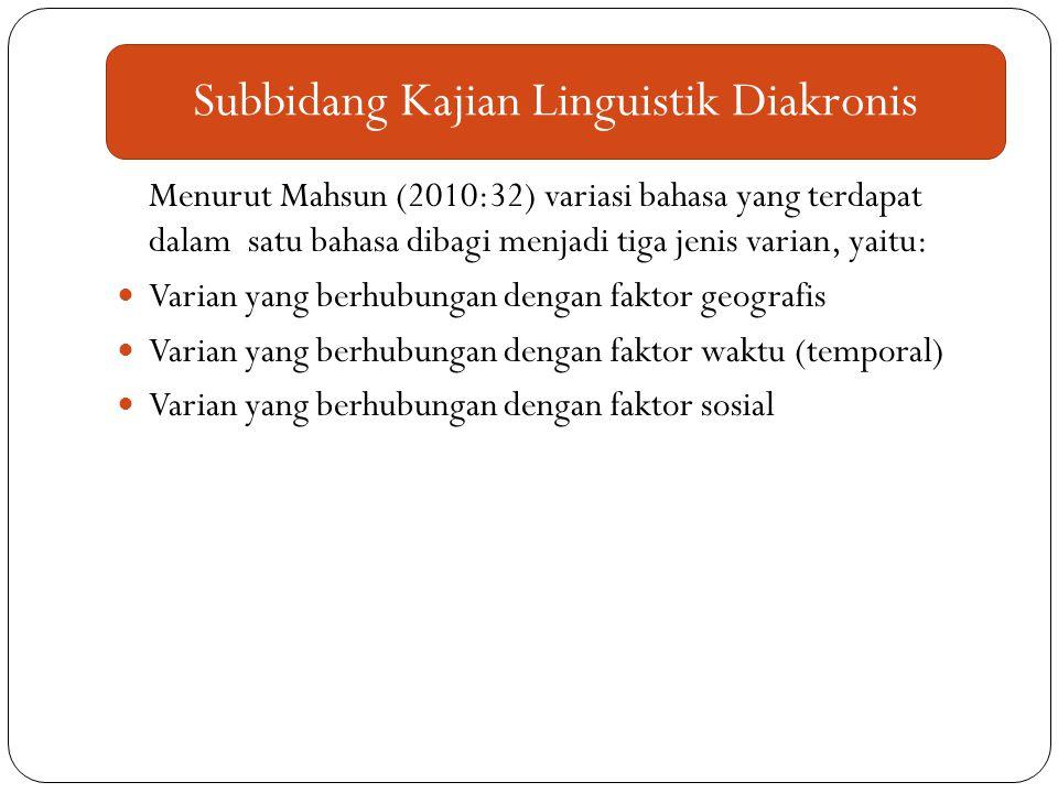 Subbidang Kajian Linguistik Diakronis