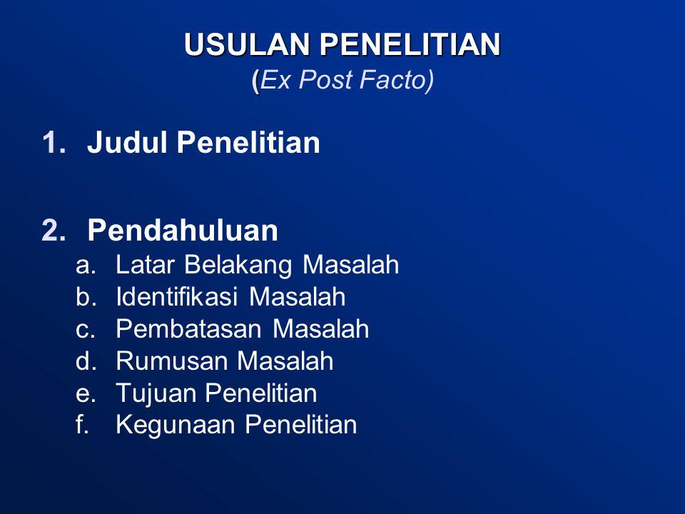 USULAN PENELITIAN (Ex Post Facto)