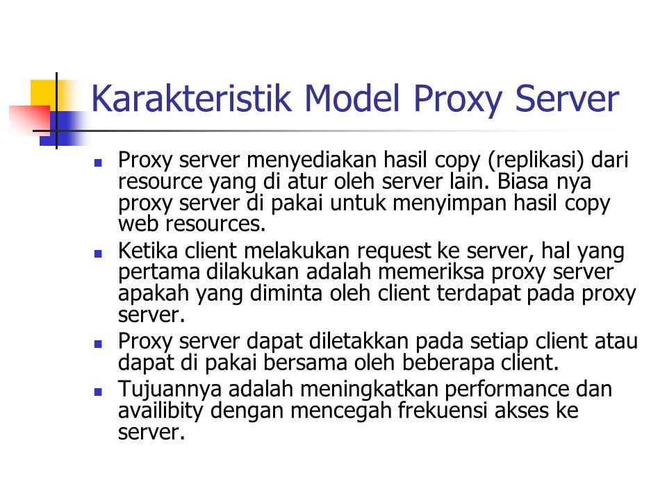 Karakteristik Model Proxy Server