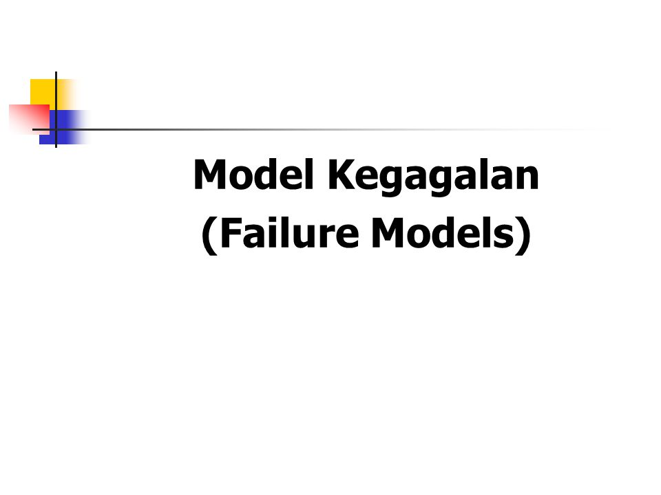 Model Kegagalan (Failure Models)