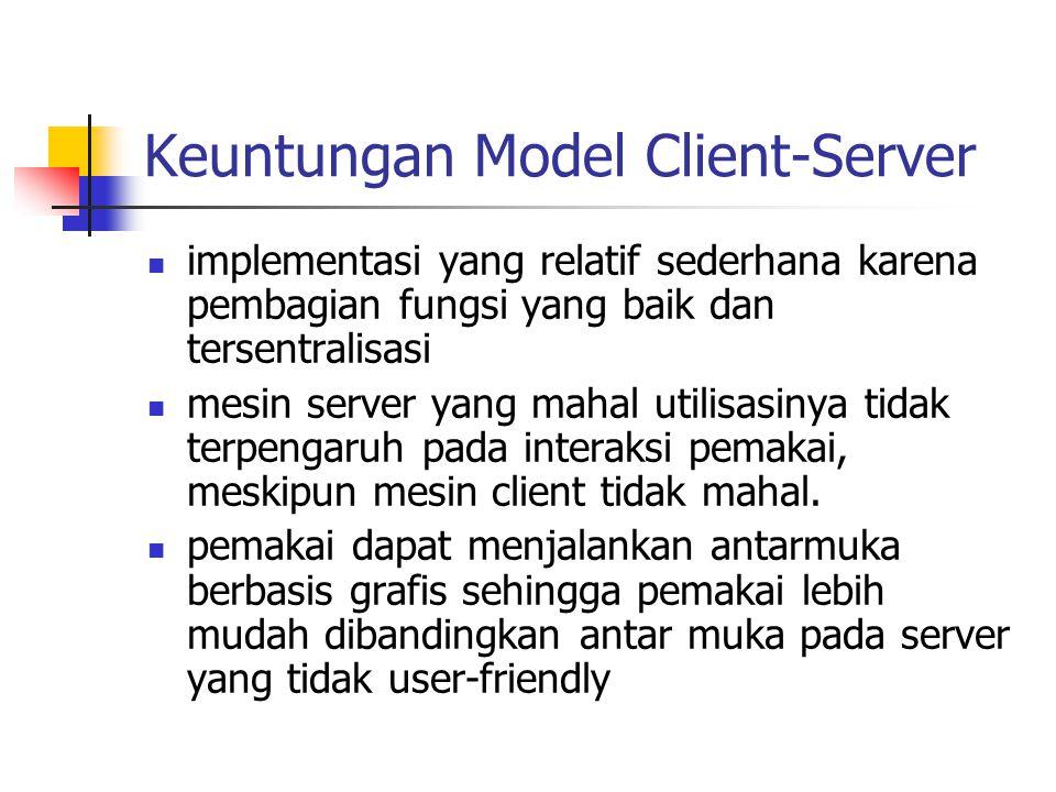 Keuntungan Model Client-Server