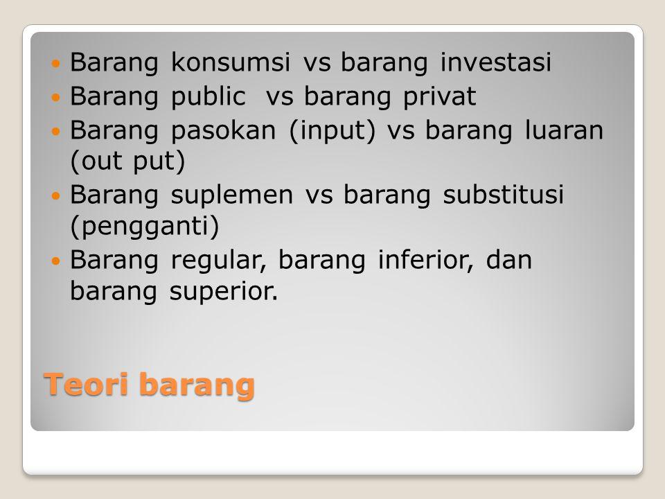 Teori barang Barang konsumsi vs barang investasi