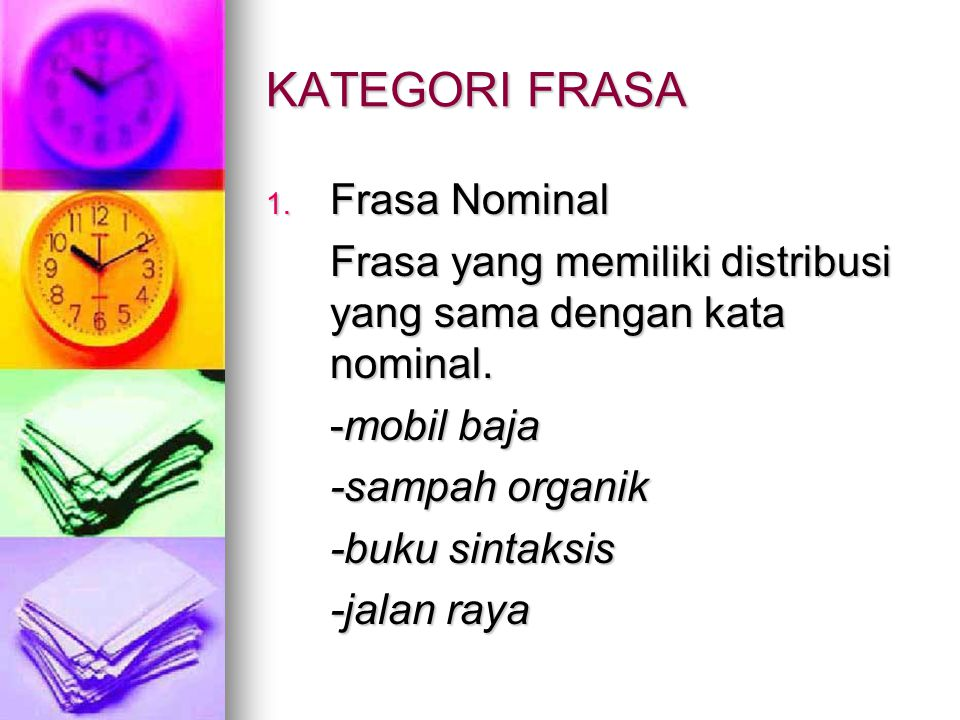 KATEGORI FRASA Frasa Nominal