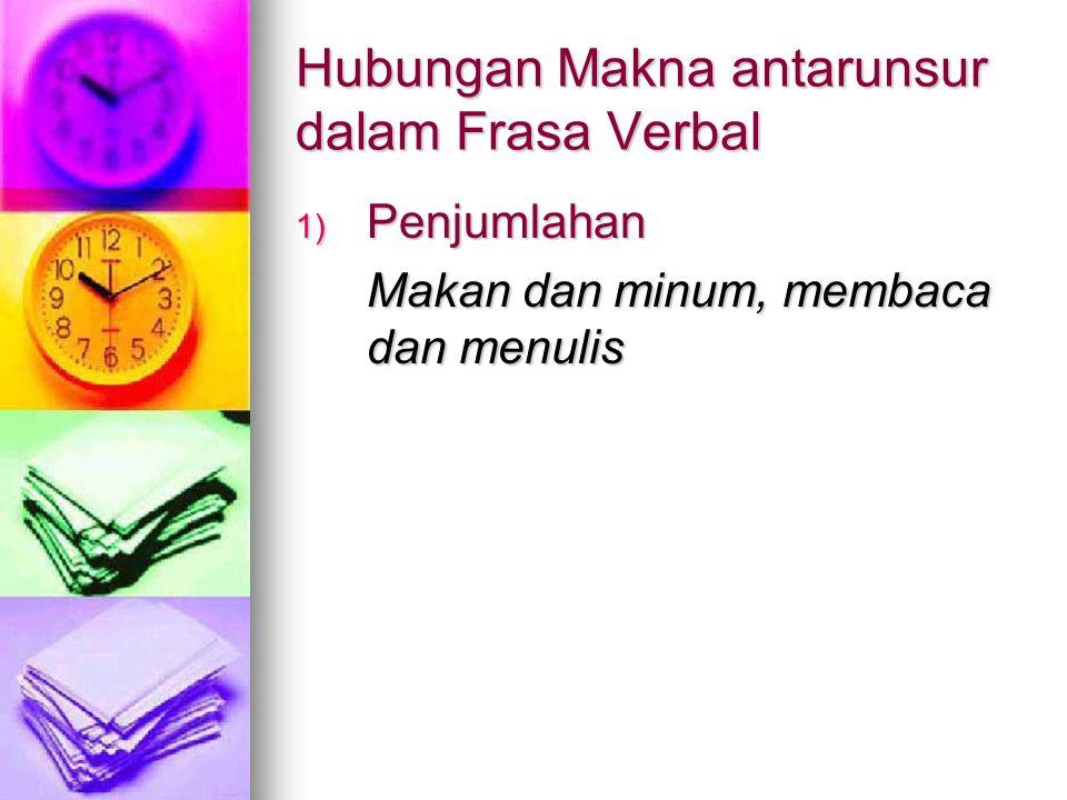 Hubungan Makna antarunsur dalam Frasa Verbal