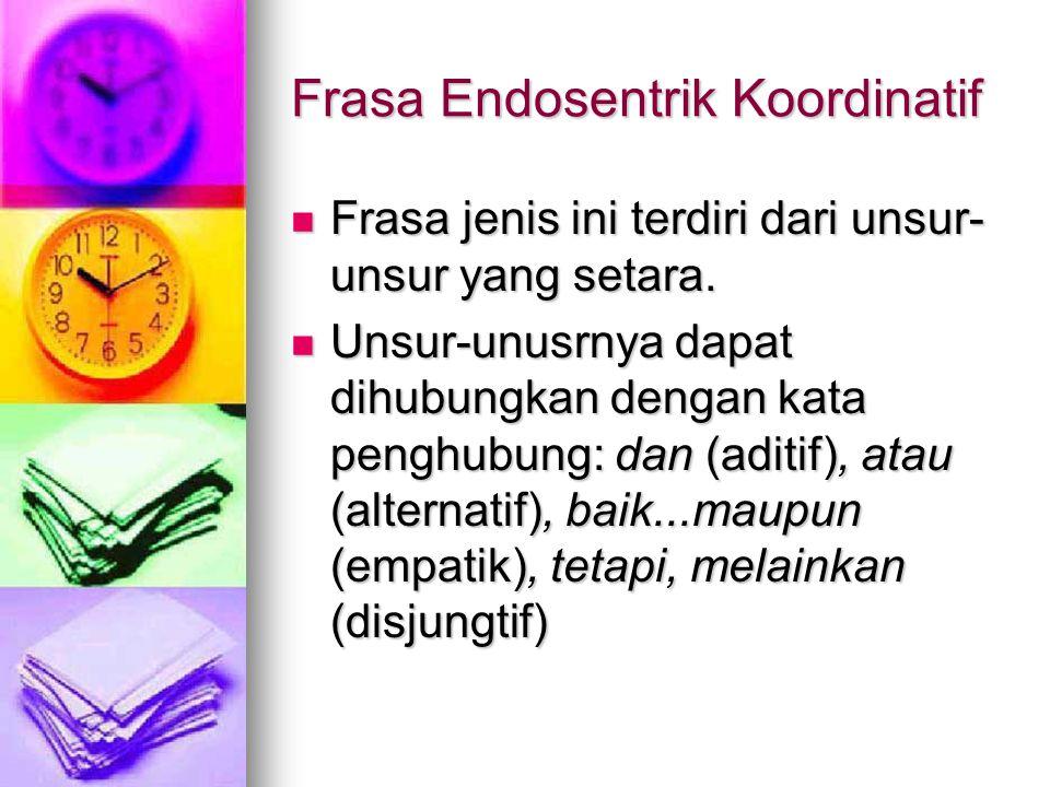Frasa Endosentrik Koordinatif