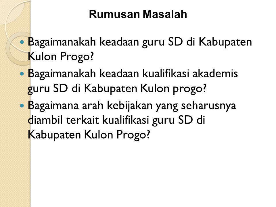 Bagaimanakah keadaan guru SD di Kabupaten Kulon Progo