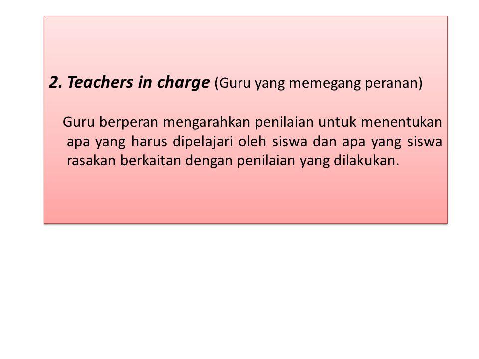 Teachers in charge (Guru yang memegang peranan)
