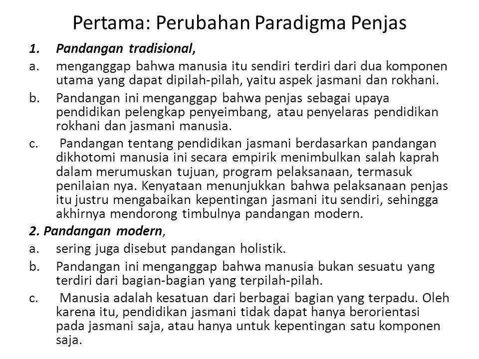 Pertama: Perubahan Paradigma Penjas