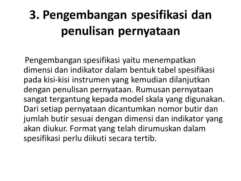 3. Pengembangan spesifikasi dan penulisan pernyataan