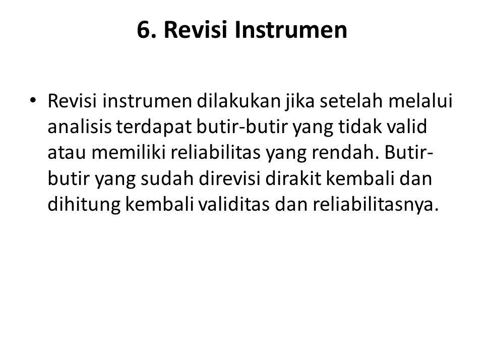 6. Revisi Instrumen