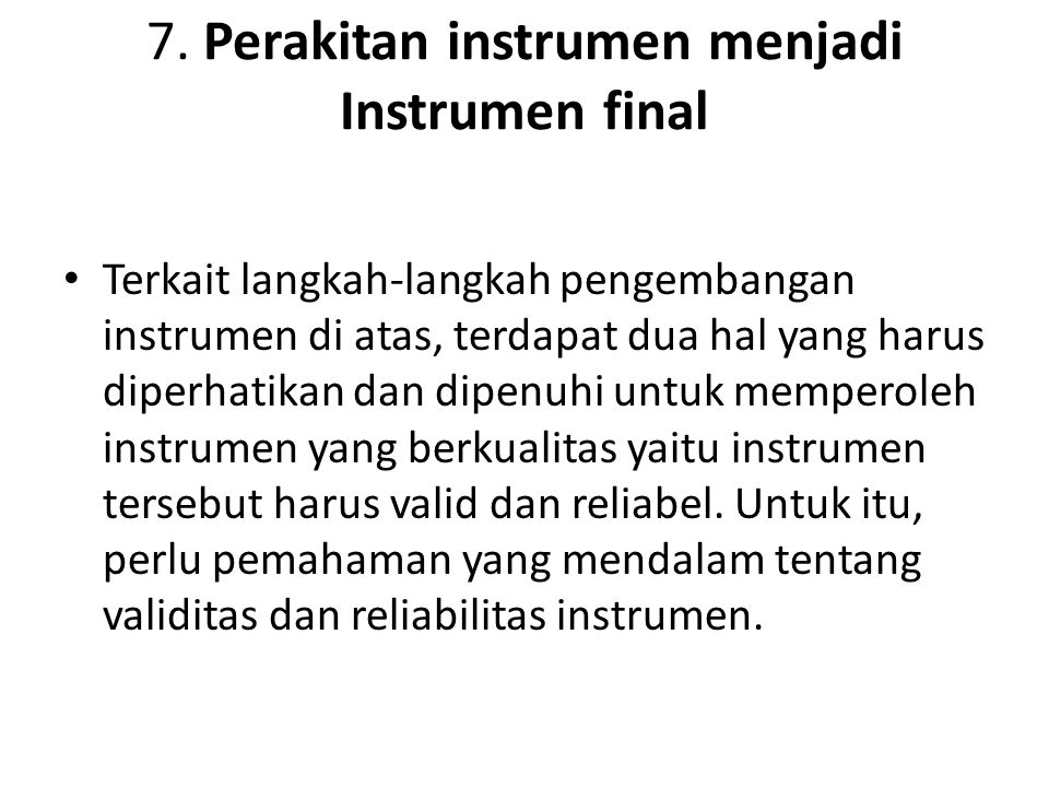 7. Perakitan instrumen menjadi Instrumen final