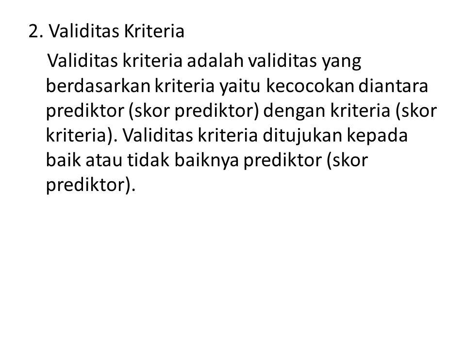 2. Validitas Kriteria