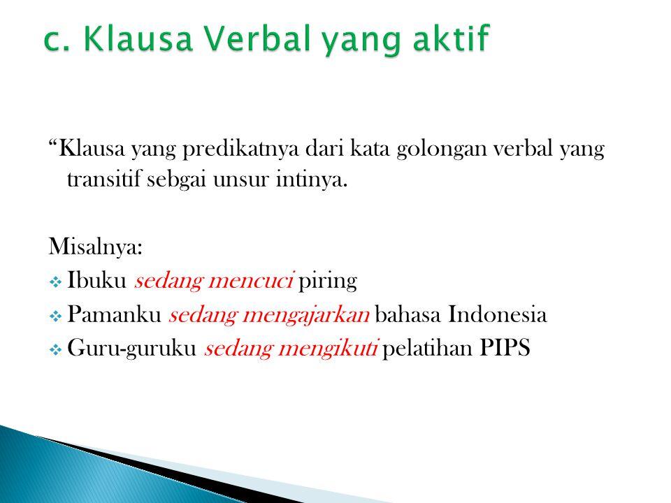 c. Klausa Verbal yang aktif