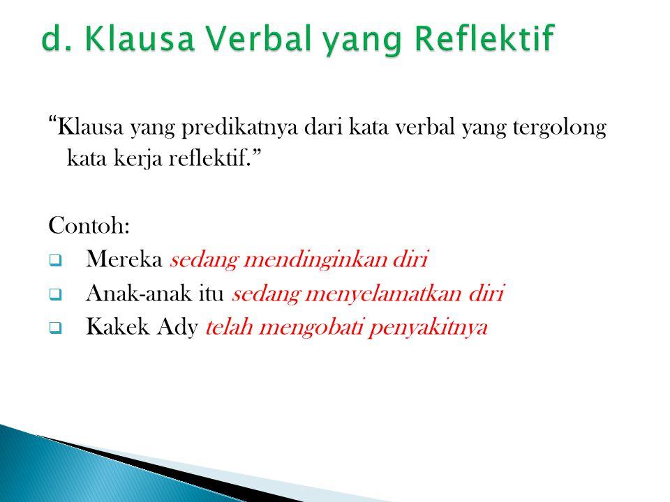 d. Klausa Verbal yang Reflektif