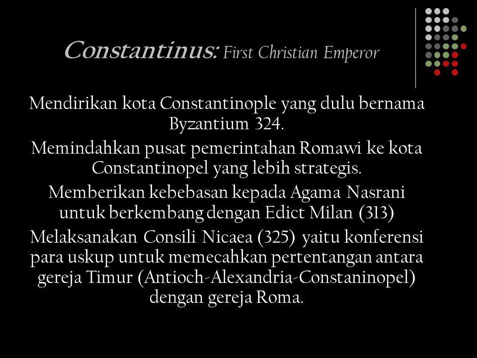 Constantinus: First Christian Emperor