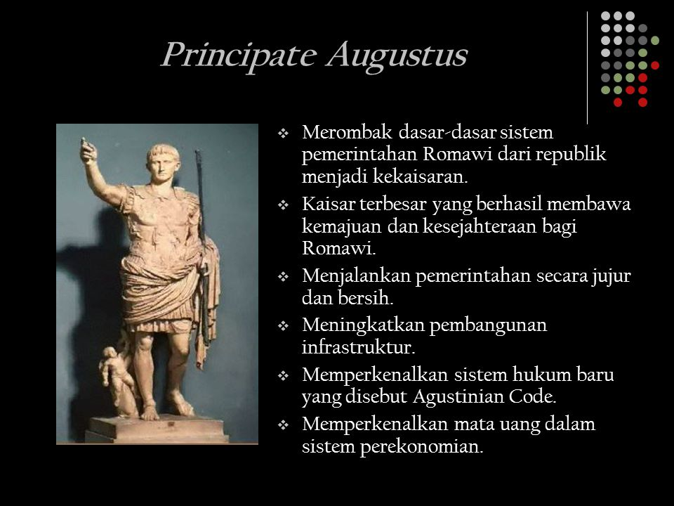 augustus establishment of the principate Study sheet for history 111, exam 2 a exam 2 will be given on thursday, june 15, 2000 b exam 2 will cover: all lectures from june 8 (the coming to power of augustus and establishment of the principate) through june 14 (feudalism & manorialism) perry et al, western civilization, pages 141-227.
