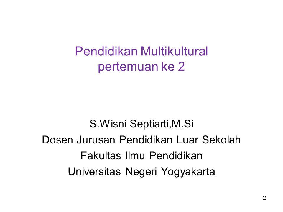 Pendidikan Multikultural pertemuan ke 2