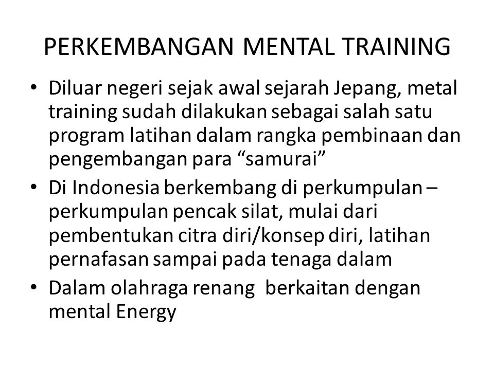 PERKEMBANGAN MENTAL TRAINING